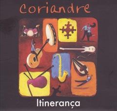 Coriandre Itinerança