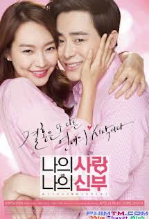 Cô Dâu Nổi Loạn - My Love, My Bride Tập HD 1080p Full