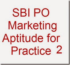 SBI PO Marketing Aptitude practice 2