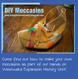 hands on history - westward expansion unit DIY moccasins activity