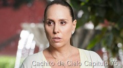 Cachito de Cielo Capitulo 75