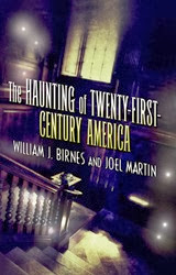 The Haunting of Twenty-First-Century America - Birnes & Martin