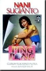 Nani Sugianto - Ping Pong 1984
