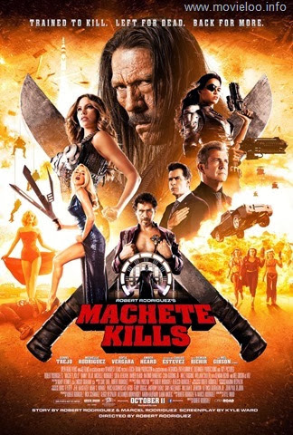 Machete Kills (2013) 720p HDRiP-ShAaNiG