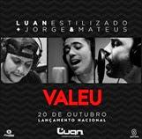 Luan Forró Estilizado - Valeu (Part. Jorge e Mateus)