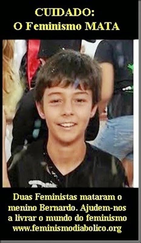 Feministas mataram o menino Bernardo_thumb[3]