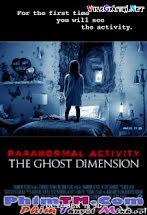 Hiện Tượng Siêu Nhiên 6 - Paranormal Activity: The Ghost Dimension