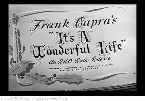 'It's A Wonderful Life (1946)' photo (c) 2013, Insomnia Cured Here - license: http://creativecommons.org/licenses/by-sa/2.0/