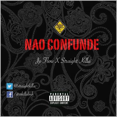 Nao Confunde c Jp Flow