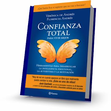 CONFIANZA TOTAL PARA VIVIR MEJOR [ Libro ] – Herramientas para desarrollar la inteligencia emocional, la autoestima y la motivación