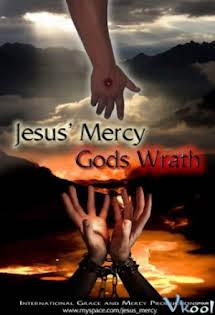 Cơn Thịnh Nộ Của Chúa Trời - God's Wrath