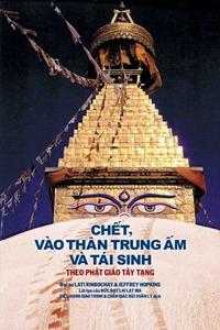 Chết vào thân trung ấm và tái sinh theo Phật giáo Tây Tạng