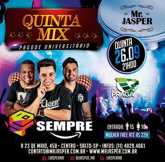 Grupos Sempre a Frente e DJ Praga agitam a noite de quinta, dia 26, no Mr. Jasper, em Salto