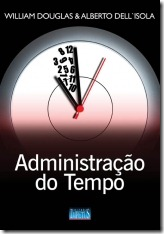 6 - Administração do Tempo - William Douglas