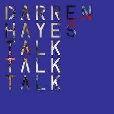 Talk Talk Talk – Darren Hayes