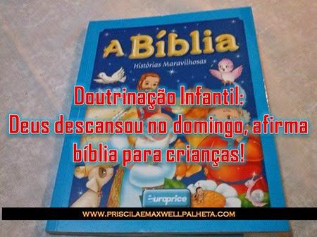 doutrinação infantil bíblia - Priscila e Maxwell Palheta