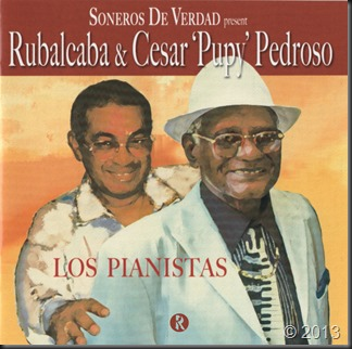 Rubalcaba & Cesar Pupy Pedroso - Los Pianistas 2013 Front