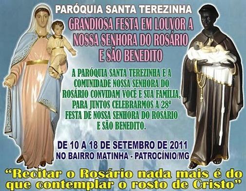 Festa em Louvor a Nossa Senhora do Rosário e São Benedito - Paróquia Santa Terezinha - de 10 a 18 de setembro de 2011