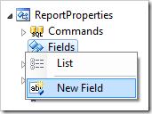 New Field context menu option for Fields node of ReportProperties confirmation controller.
