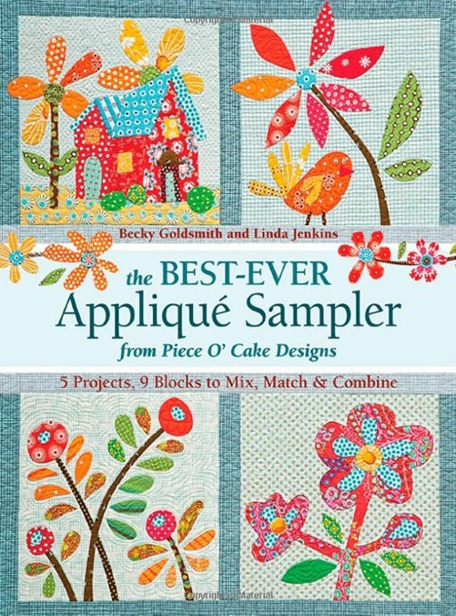 The Best Ever Applique Sampler by Piece O Cake Designs