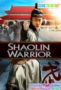 Thiếu Lâm Mãnh Hổ - Shaolin Warrior Tập 1080p Full HD