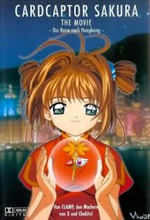 Sakura Và Chuyến Du Lịch Hongkong (Movie) :Phần 1 - Cardcaptor Sakura Movie :Season 1