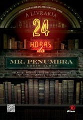 # - A Livraria 24 horas do Mr Penumbra
