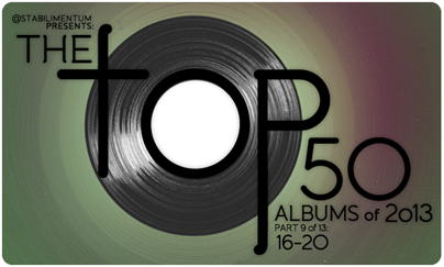 The Top 50 Albums of 2013, Part 9