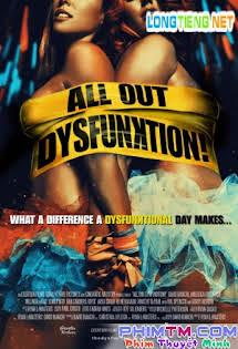Bữa Tiệc Điên Dại - All Out Dysfunktion! Tập HD 1080p Full