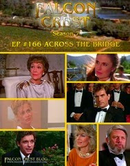 Falcon Crest_#166_Across the bridge
