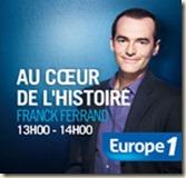 AU coeur de l'Histoire par Franck Ferrand