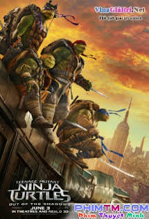 Ninja Rùa: Đập Tan Bóng Tối - Teenage Mutant Ninja Turtles: Out of the Shadows
