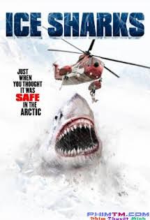 Cá Mập Sông Băng - Ice Sharks