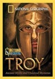 troya, national geographic