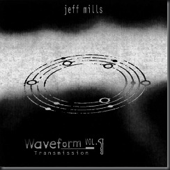 Jeff Mills – Waveform Transmission Vol. 1