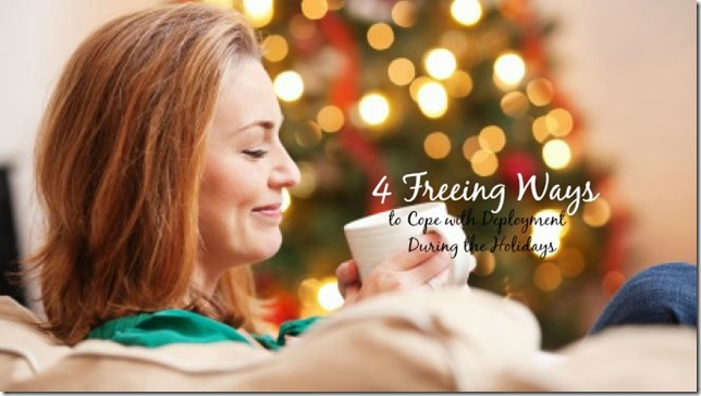 Tips on How to cope with a deployment during the holidays