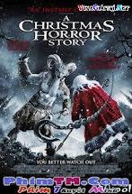 Ác Mộng Đêm Giáng Sinh - A Christmas Horror Story