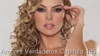 Amores Verdaderos Capitulo 105