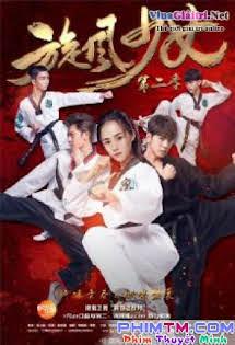 Thiếu Nữ Toàn Phong :Phần 2 - The Whirlwind Girl 2 Tập 10 11 Cuối