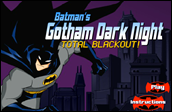 Batman's Gotham Dark Night - Total Blackout