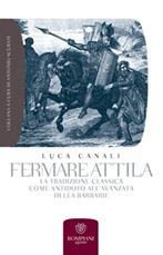 Fermare Attila - L. Canali