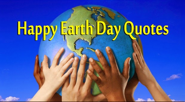 Happy Earth Day Images Happy Earth Day 2015 Quotes