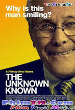 Sự Thật Ít Biết - The Unknown Known Tập HD 1080p Full