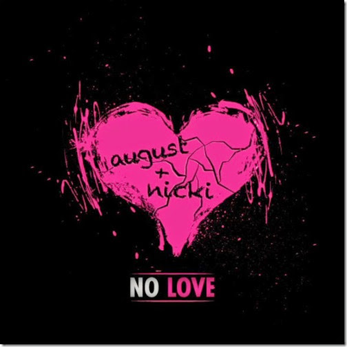 August-Alsina-ft.-Nicki-Minaj-No-Love-Artwork-585x585