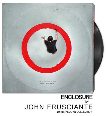 Enclosure by John Frusciante
