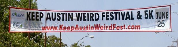 Keep Austin Wierd Banner