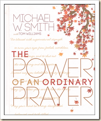 power of ordinary prayer