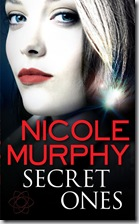 Nicole Murphy - Secret Ones