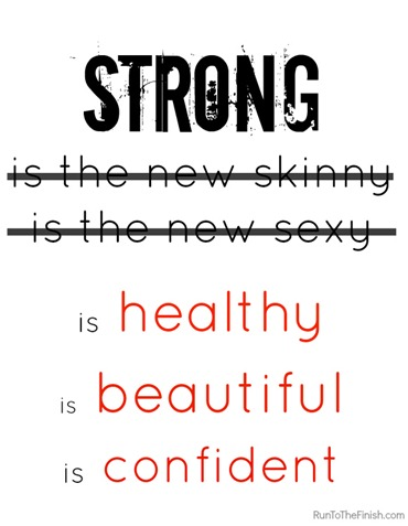 Strong is not the new skinny