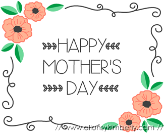 Free Mother's Day Card Downloads by Allons-y Kimberly